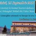 Anunțuri 25 septembrie 2016 Hramul sfântului Mihail Arhanghelul